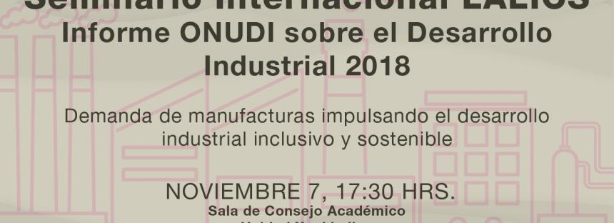 Seminario internacional LALICS: Informe ONUDI sobre el desarrollo industrial 2018