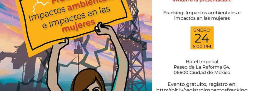 Fracking: impactos ambientales e impactos en las mujeres