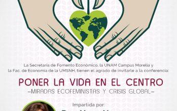 Conferencia: Poner la vida en el centro, miradas ecofeministas y crisis global