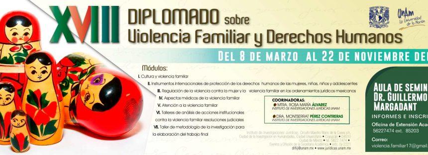 XVIII Diplomado sobre violencia familiar y derechos humanos