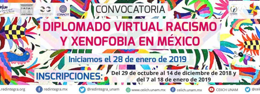 Convocatoria Diplomado Virtual Racismo y Xenofobia en México