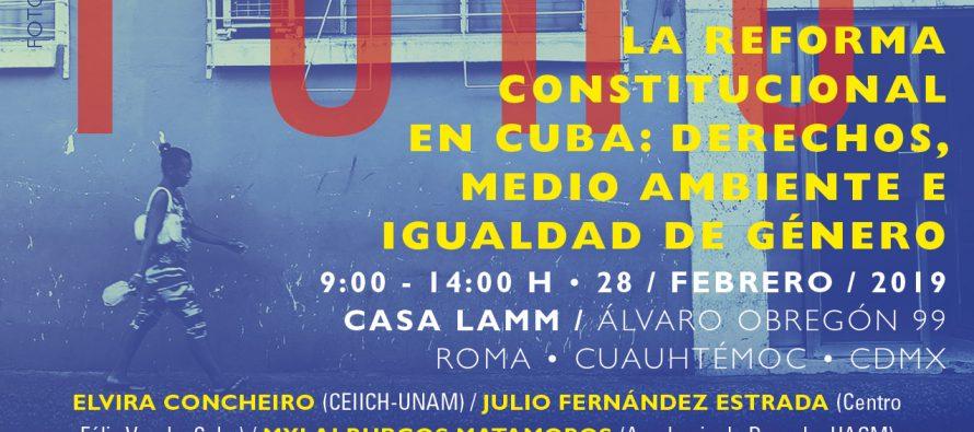Foro: La Reforma Constitucional en Cuba: derechos, medio ambiente e igualdad de género