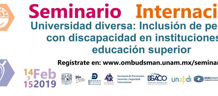 Seminario internacional: Universidad diversa: Inclusión de personas con discapacidad en instituciones de educación superior.