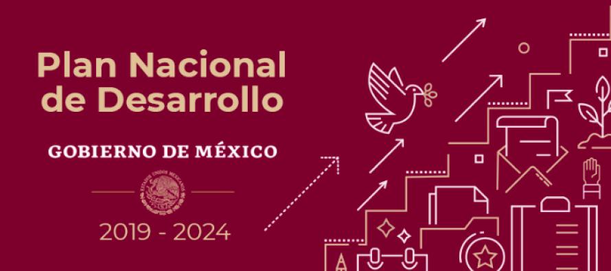 Gobierno Federal invita a participar en el Plan Nacional de Desarrollo 2019-2024