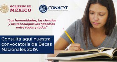 """Conacyt lanza la Convocatoria de Becas Nacionales 2019: """"Las Humanidades, las Ciencias y las Tecnologías las hacemos entre todas y todos"""""""
