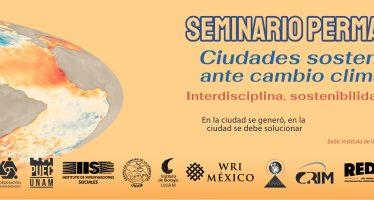 Seminario permanente: Ciudades sostenibles ante cambio climático