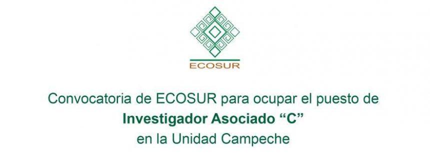 """Convocatoria de ECOSUR para ocupar el puesto de Investigador Asociado """"C"""""""