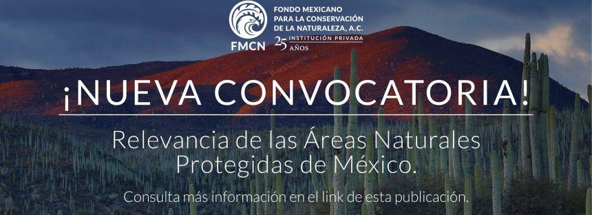 Convocatoria: Relevancia de las Áreas Naturales Protegidas de México