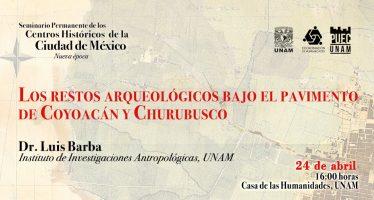 Los restos arqueológicos bajo el pavimento de Coyoacán y Churubusco, en la Ciudad de México