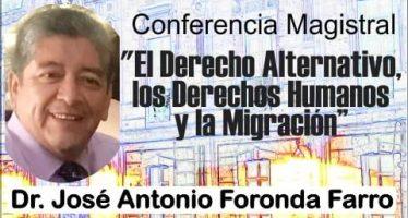 Conferencia magistral: El derecho alternativo, los derechos humanos y la migración