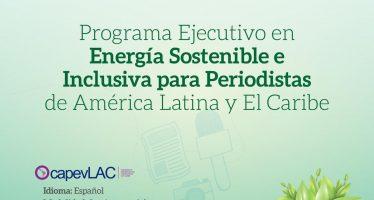 Programa Ejecutivo en Energía Sostenible e Inclusiva para Periodistas de América Latina y El Caribe