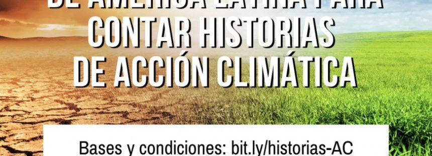 Convocatoria a periodistas de América Latina para contar historias de acción climática