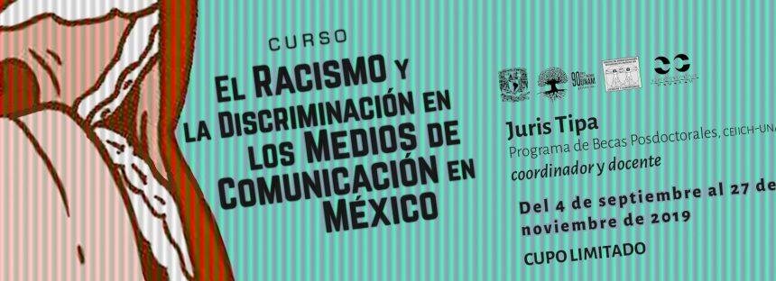 Curso: El racismo y la discriminación en los medios de comunicación en México
