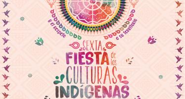 Sexta fiesta de las culturas indígenas, pueblos y barrios originarios de la Ciudad de México