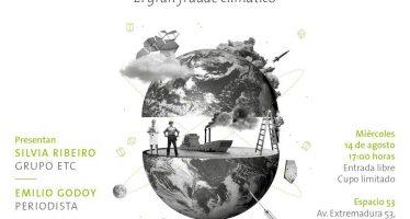 Presentación Geoingeniería: el gran fraude climático