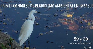 Primer congreso de periodismo ambiental en tabasco