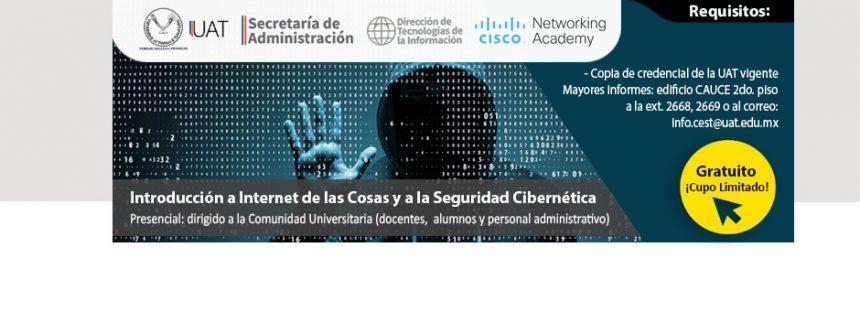 Introducción a Internet de las cosas y a la seguridad cibernética