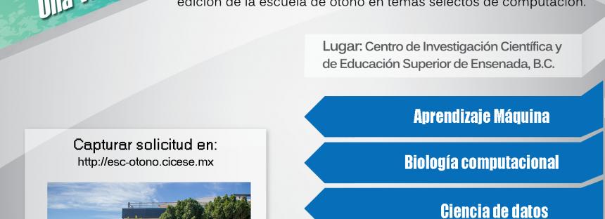 CICESE: lista convocatoria abierta para la Escuela de Otoño en Ciencias de la Computación