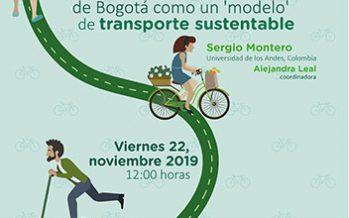 Conferencia Filantropía global y solucionismo urbano: la construcción y circulación de Bogotá como un 'modelo' de transporte sustentable