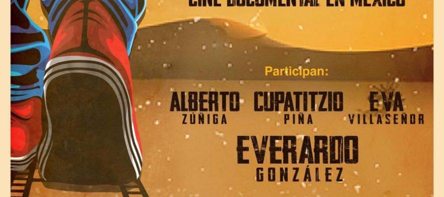 Andar en tierras [des]conocidas: dialogo abierto sobre cine documental en México