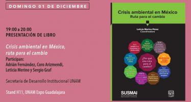 Presentación del libro: Crisis ambiental en México, ruta para el cambio