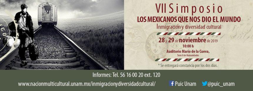 """VII Simposio """"Los mexicanos que nos dio el mundo: Inmigración y diversidad"""""""