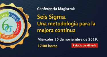 Conferencia magistral: Seis Signa. Una metodología para la mejora continua
