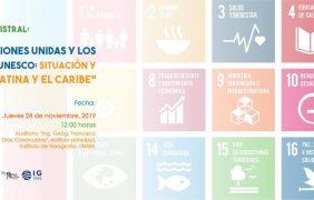 Conferencia Magistral: La agenda 2030 de las Naciones Unidas y los geoparques mundiales de la UNESCO: Situación y perspectivas en América Latina y el Caribe