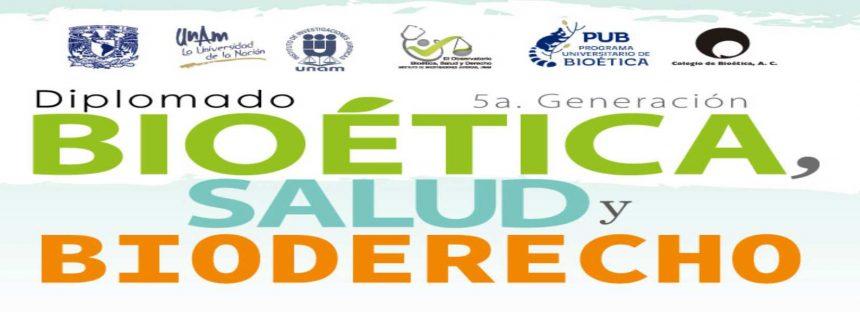 Diplomado Bioética, Salud y Bioderecho en la UNAM