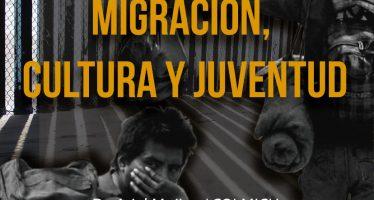 En movimiento: una ventana a las migraciones. Migración, cultura y juventud