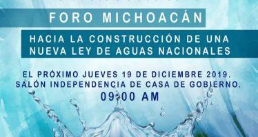 Foro Michoacán hacia la construcción de una nueva ley de aguas nacionales