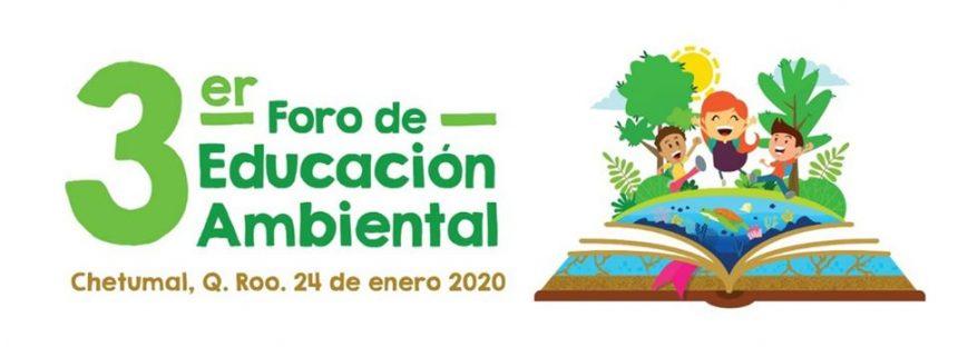 Tercer foro estatal de educación ambiental en Quintana Roo