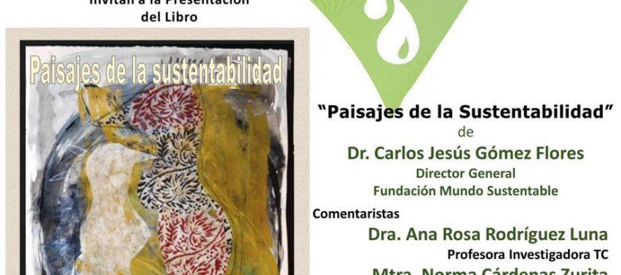 Presentación del libro: Paisajes de la sustentabilidad
