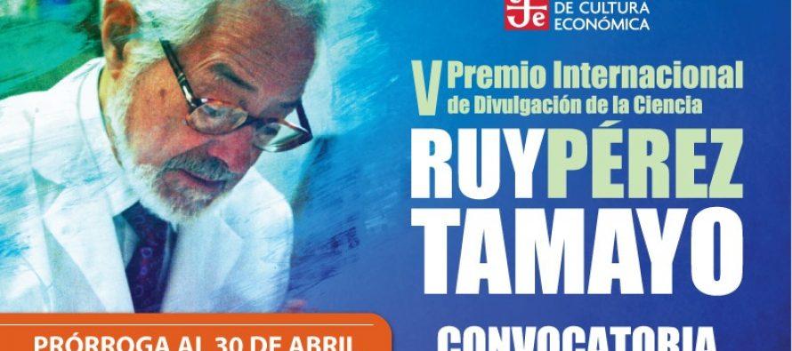 V Premio Internacional de Divulgación de la Ciencia Ruy Pérez Tamayo