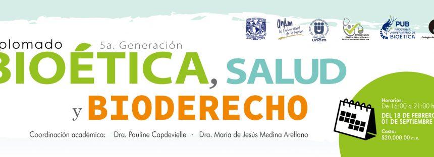 Diplomado Bioética, Salud y Bioderecho. 5ta. edición 2020