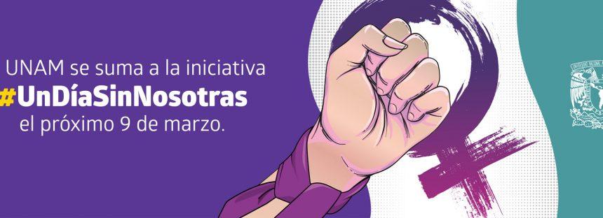 #UnDíaSinNosotras en la UNAM