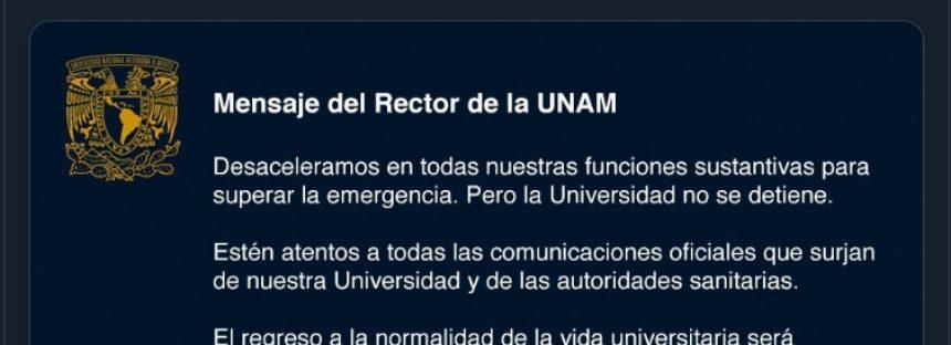 Sobre contingencia por COVID-19, mensaje del rector de la UNAM Enrique Graue Wiechers