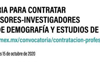 Dos plazas disponibles en el Centro de Estudios Demográficos Urbanos y Ambientales de El Colegio de México (Colmex)