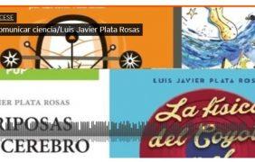 Investigación y divulgación científica: un estrecho entre dos océanos, la visión de Luis Javier Plata Rosas *