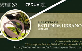 Disponible Maestría en Estudios Urbanos que imparte el Centro de Estudios Demográficos, Urbanos y Ambientales de El Colegio de México